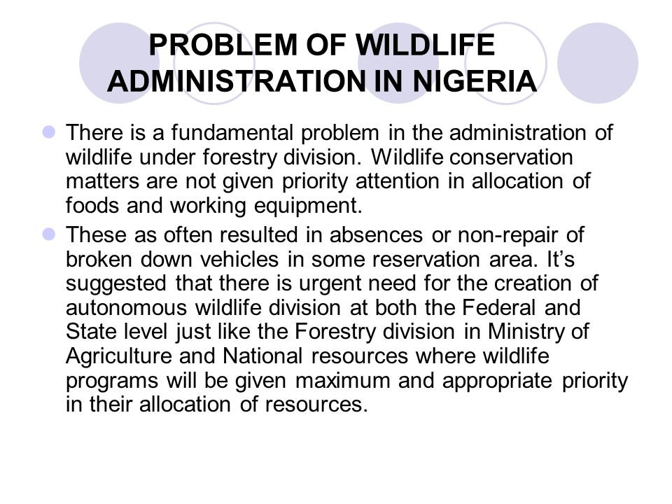 PROBLEM OF WILDLIFE ADMINISTRATION IN NIGERIA