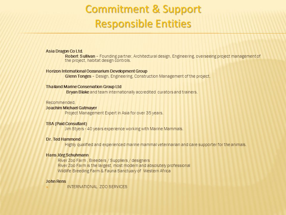Commitment & Support Responsible Entities Asia Dragon Co Ltd.