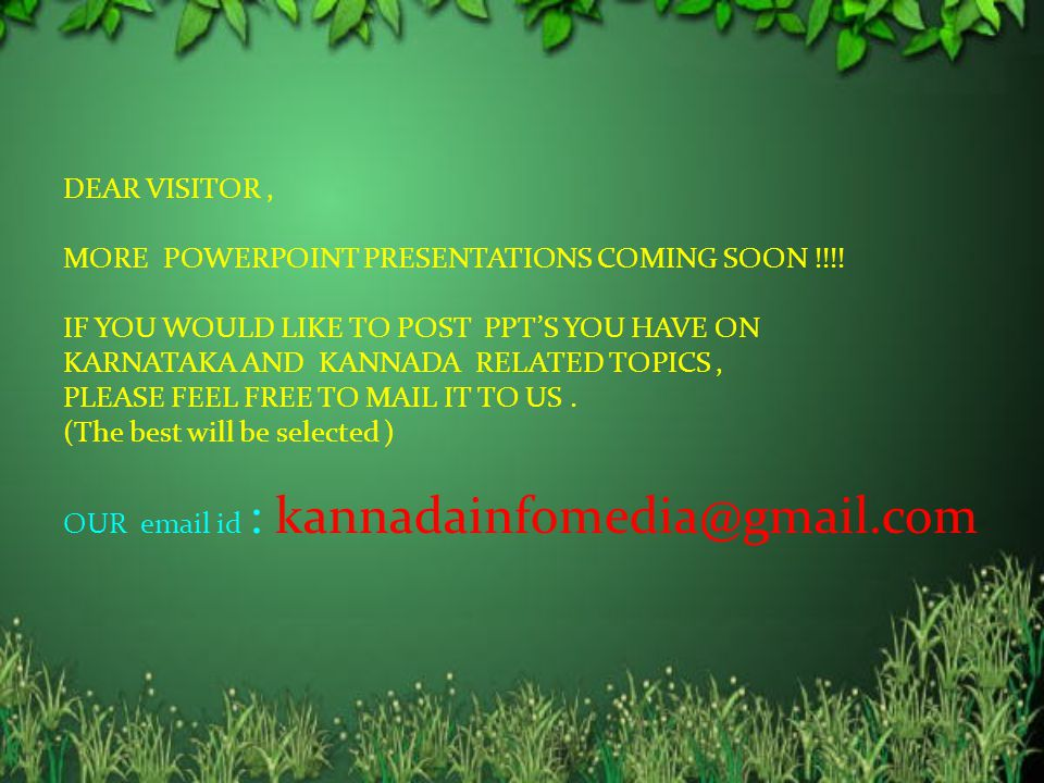 DEAR VISITOR , MORE POWERPOINT PRESENTATIONS COMING SOON !!!! IF YOU WOULD LIKE TO POST PPT'S YOU HAVE ON.