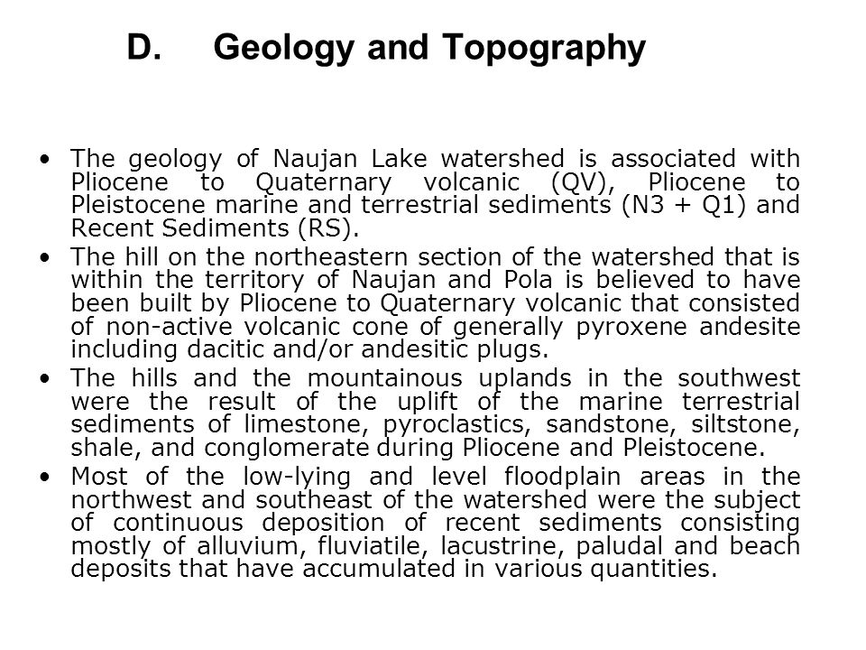 D. Geology and Topography