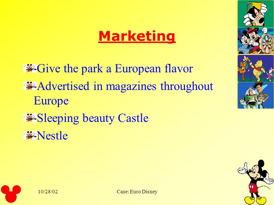 Marketing Give the park a European flavor