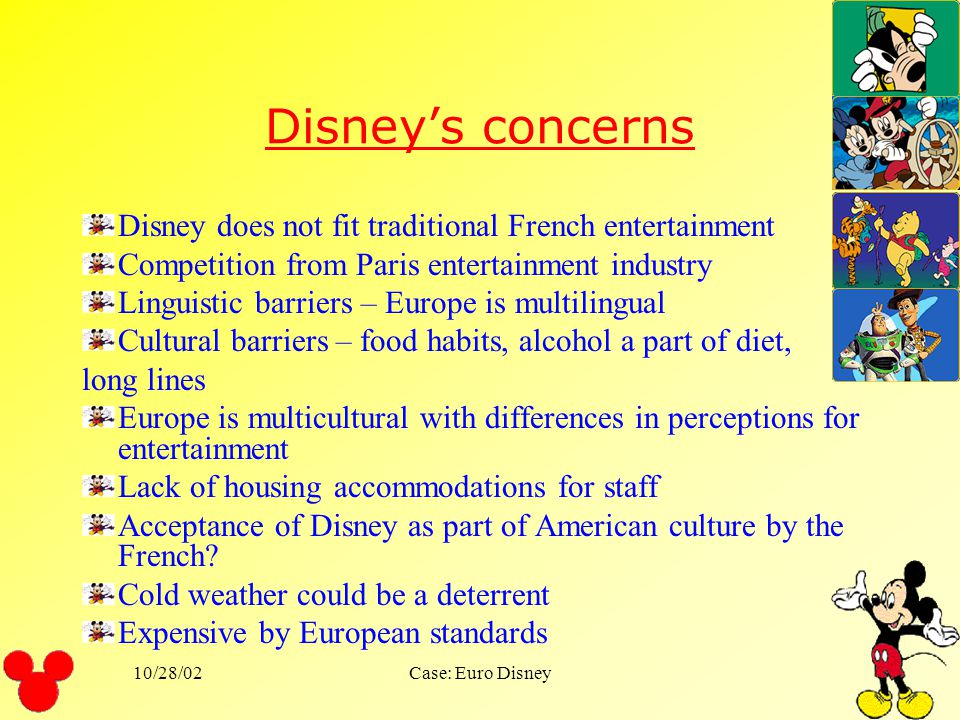 Disney's concerns Disney does not fit traditional French entertainment