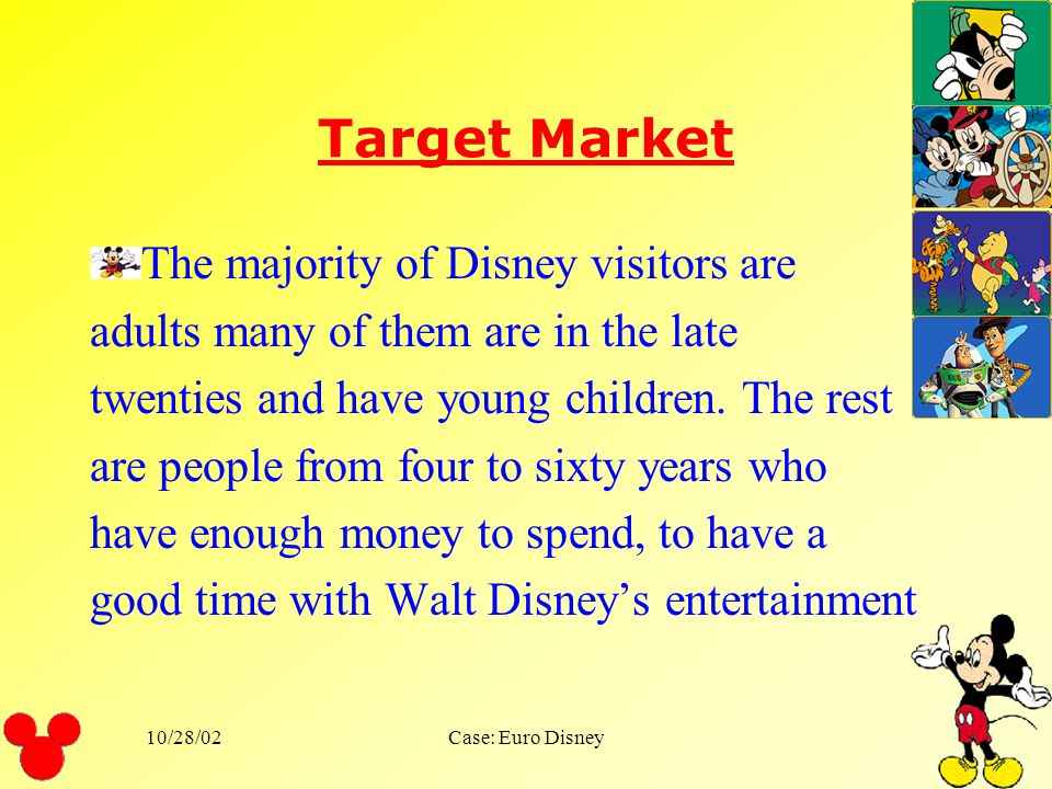 Target Market The majority of Disney visitors are