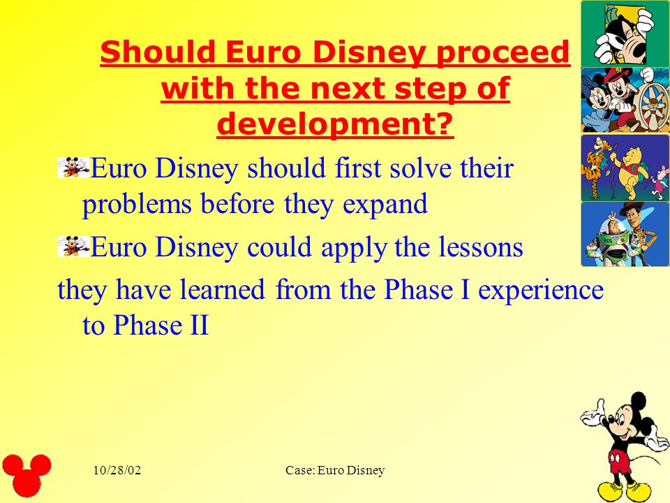 Should Euro Disney proceed with the next step of development