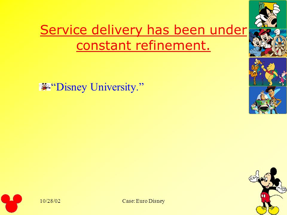 Service delivery has been under constant refinement.