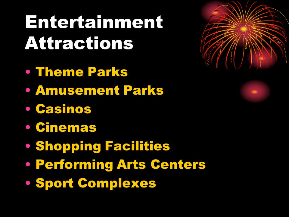 Entertainment Attractions