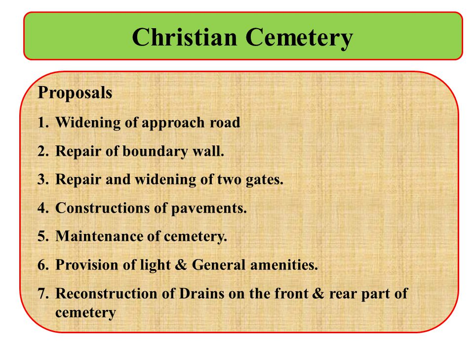 Christian Cemetery Proposals Widening of approach road