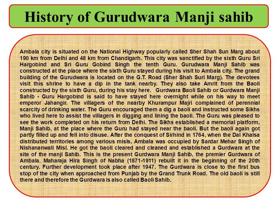 History of Gurudwara Manji sahib