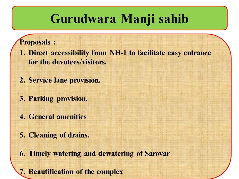 Gurudwara Manji sahib Proposals :