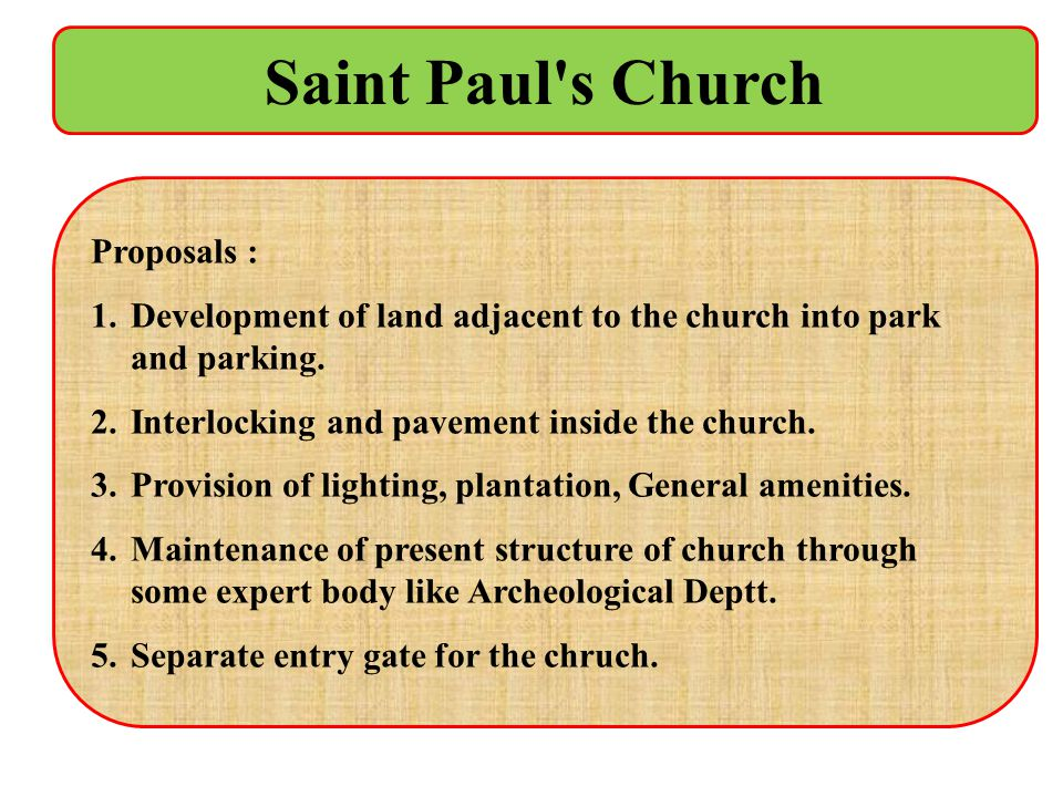 Saint Paul s Church Proposals :