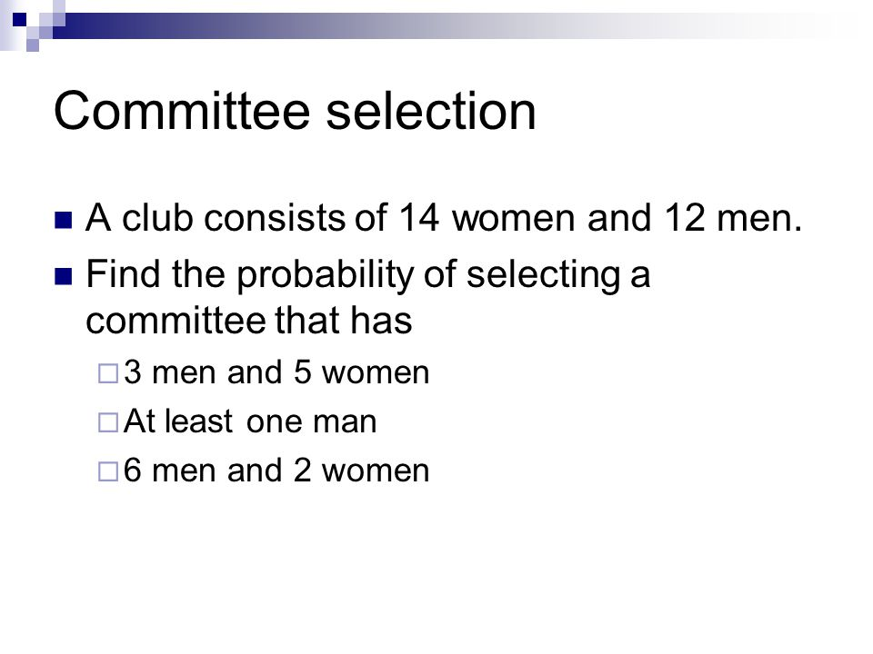 Committee selection A club consists of 14 women and 12 men.