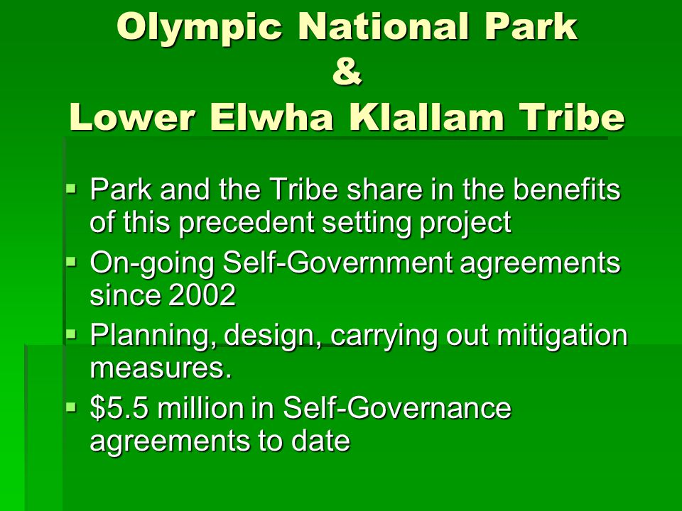 Olympic National Park & Lower Elwha Klallam Tribe