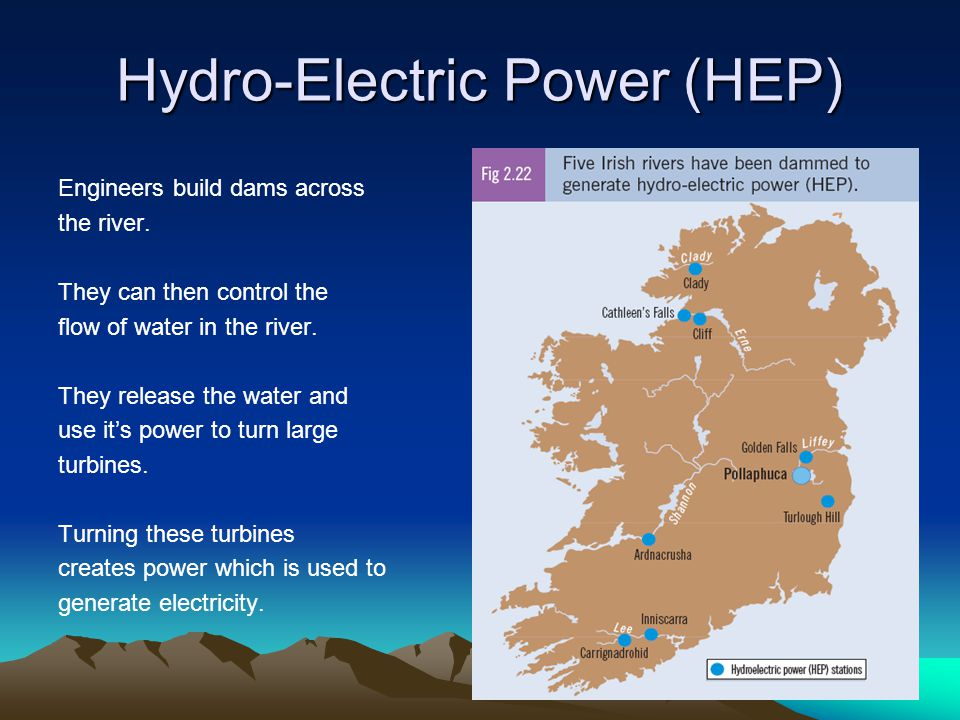 Hydro-Electric Power (HEP)