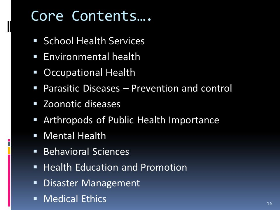 Core Contents…. School Health Services Environmental health