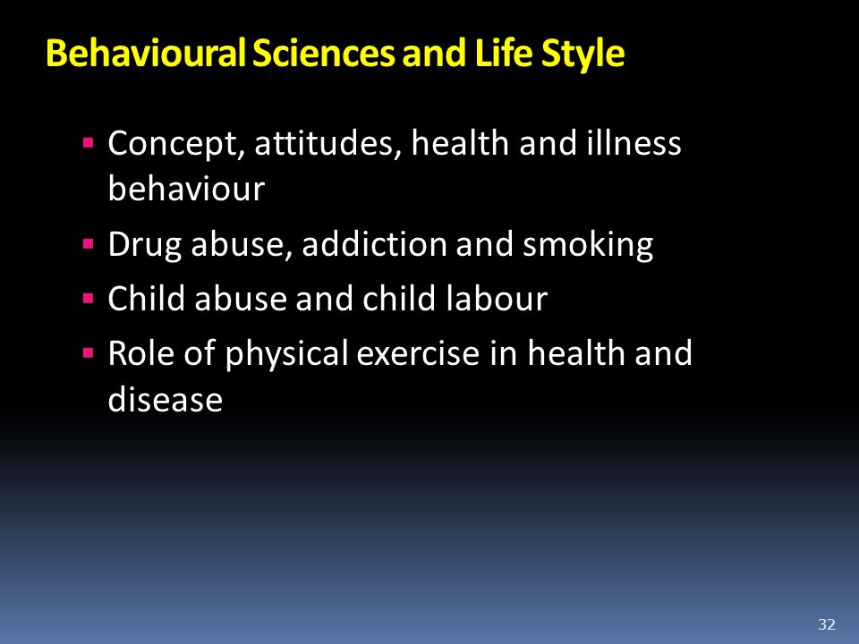Behavioural Sciences and Life Style