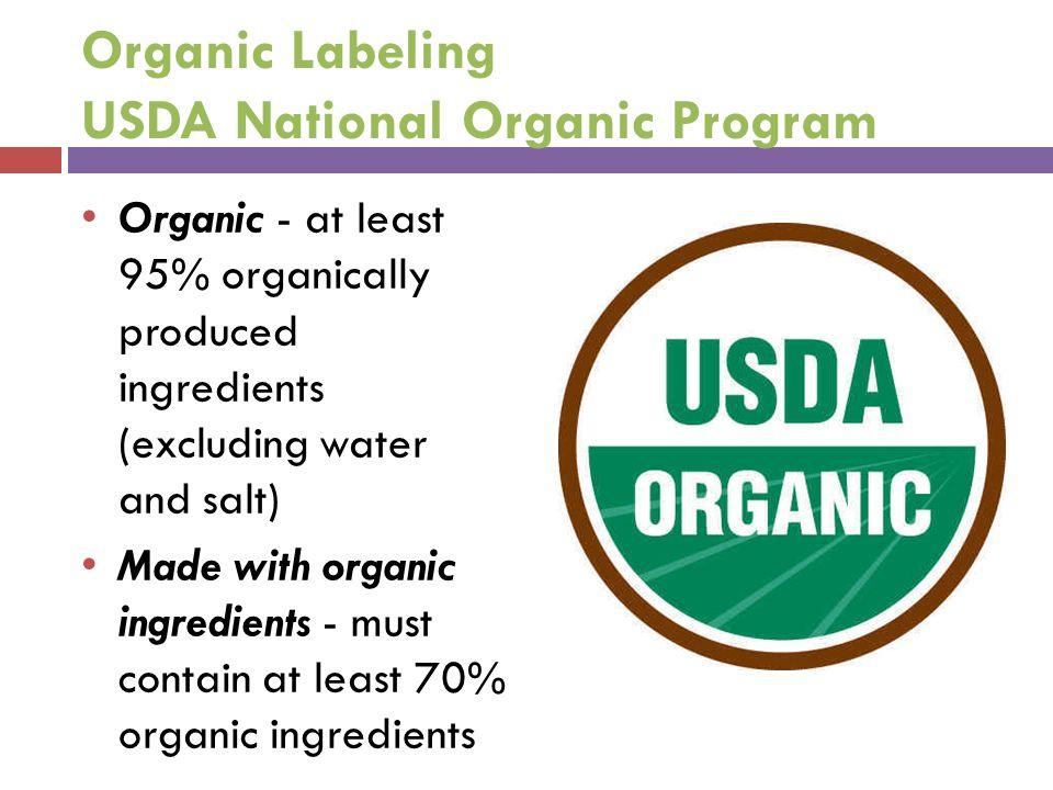 Organic Labeling USDA National Organic Program