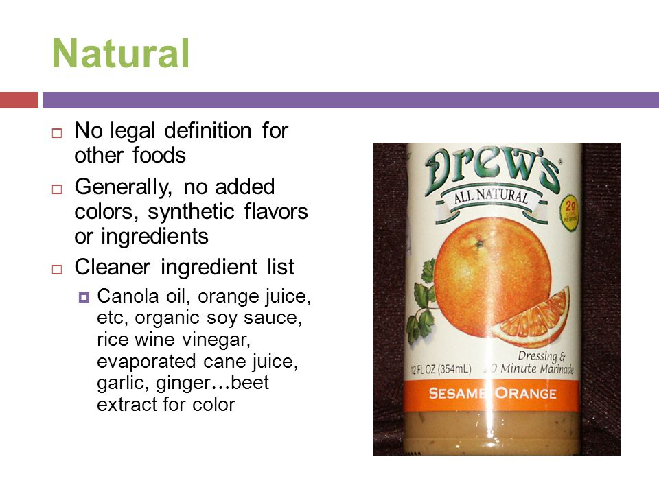 Natural No legal definition for other foods