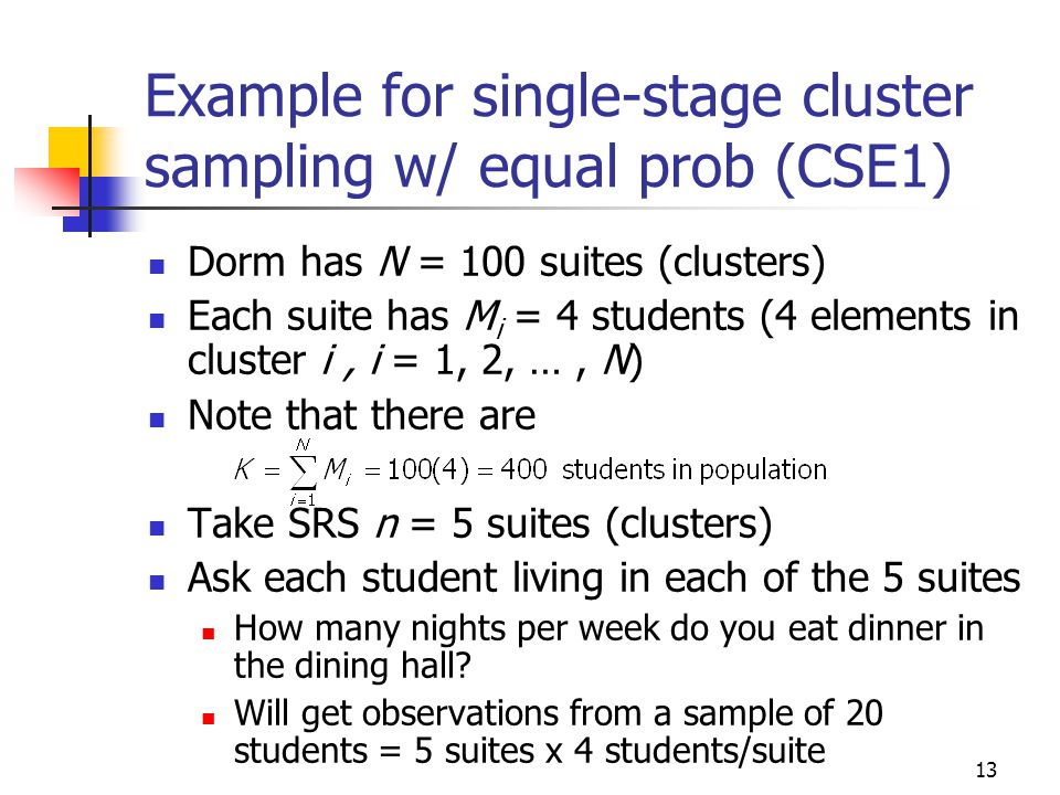 Example for single-stage cluster sampling w/ equal prob (CSE1)