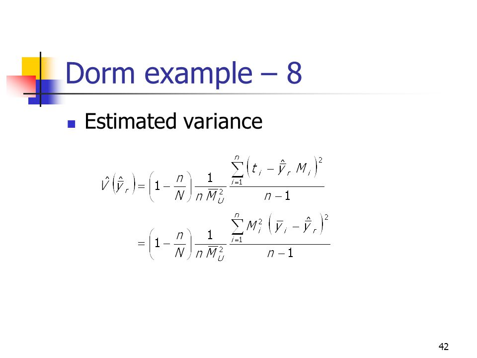 Dorm example – 8 Estimated variance