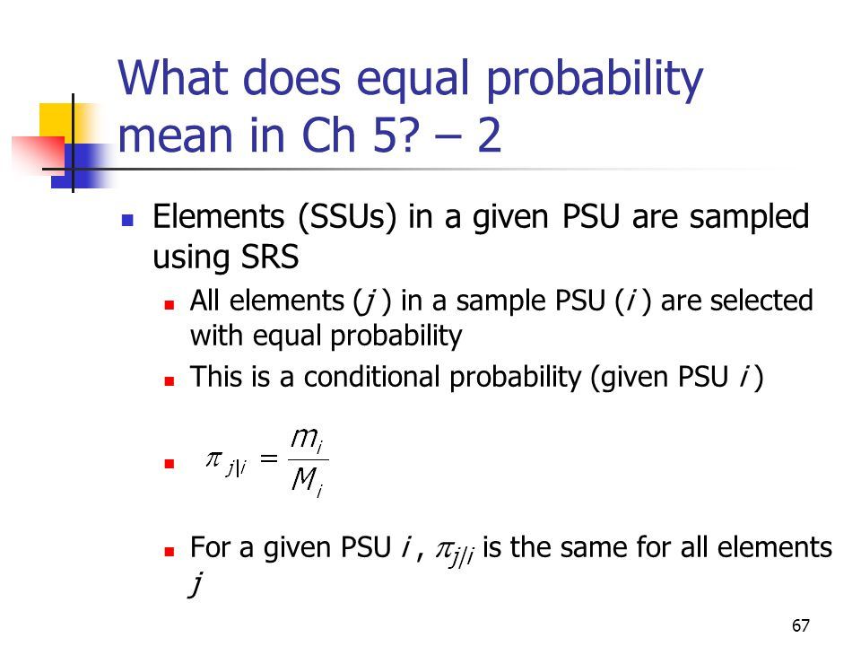 What does equal probability mean in Ch 5 – 2