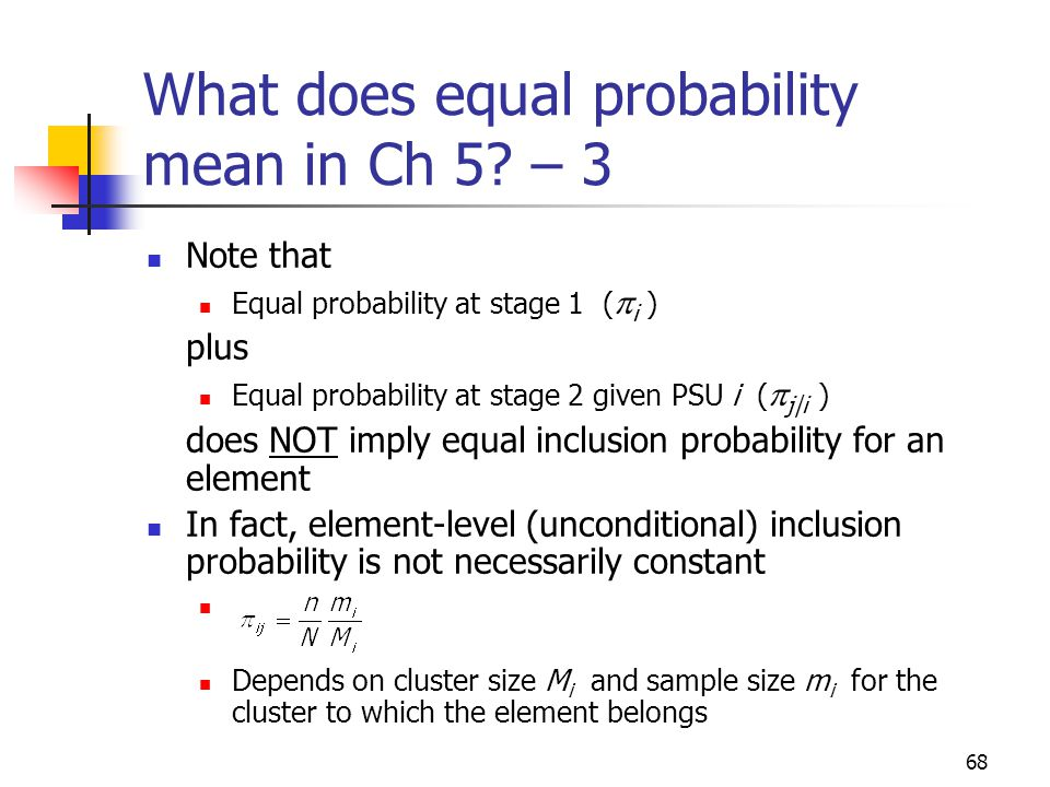 What does equal probability mean in Ch 5 – 3