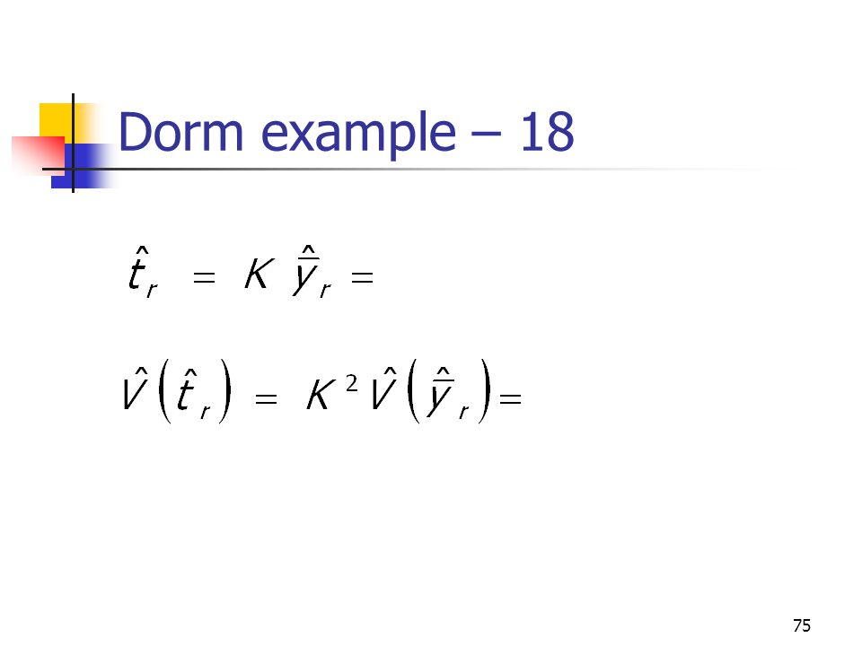Dorm example – 18