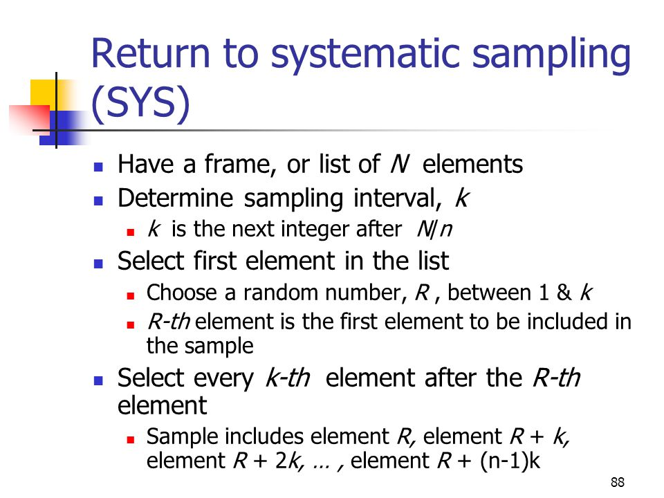 Return to systematic sampling (SYS)