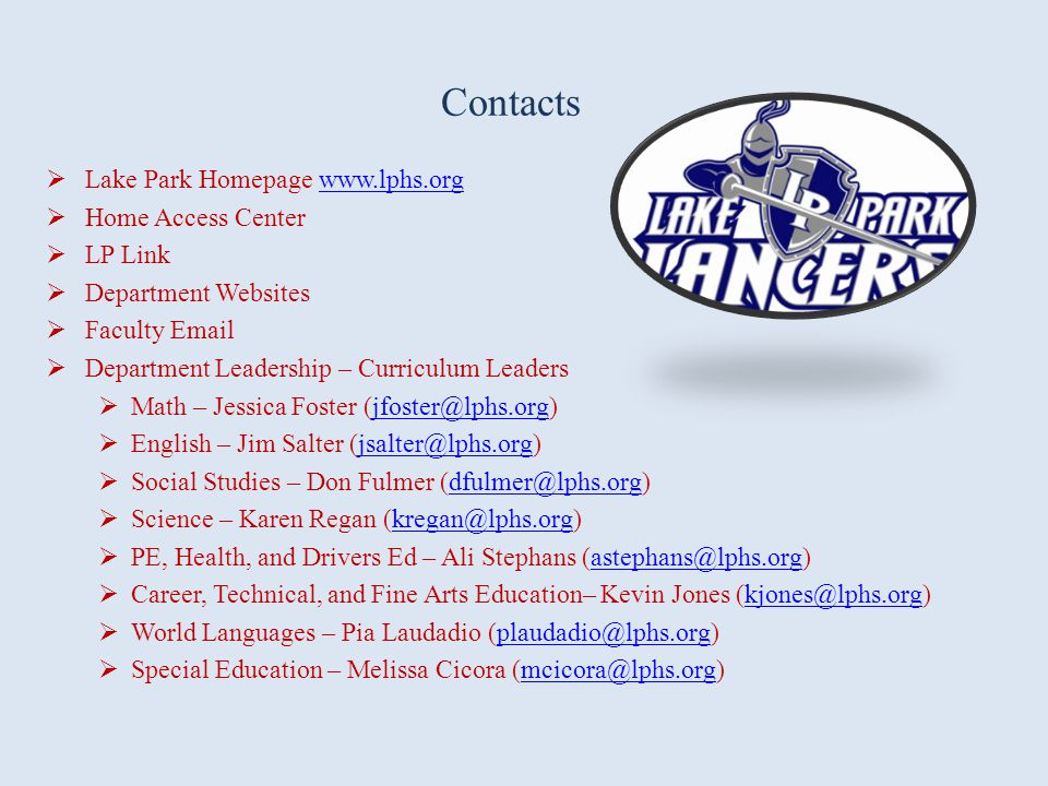 Contacts Lake Park Homepage www.lphs.org Home Access Center LP Link