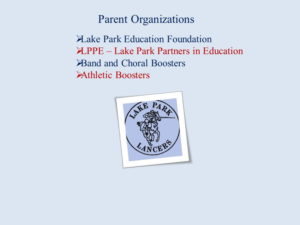 Parent Organizations Lake Park Education Foundation