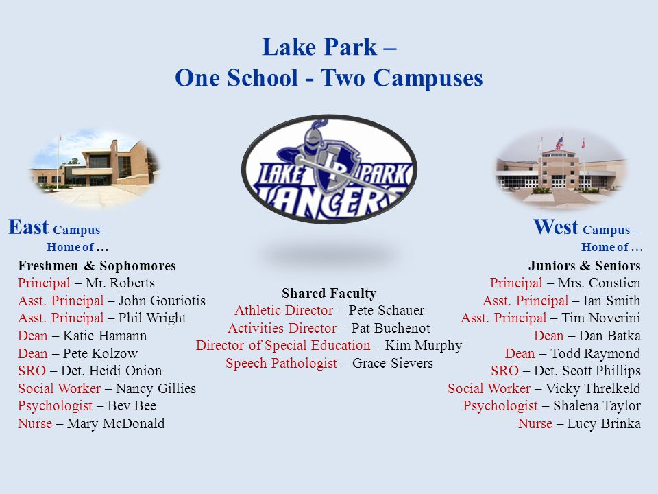 Lake Park – One School - Two Campuses