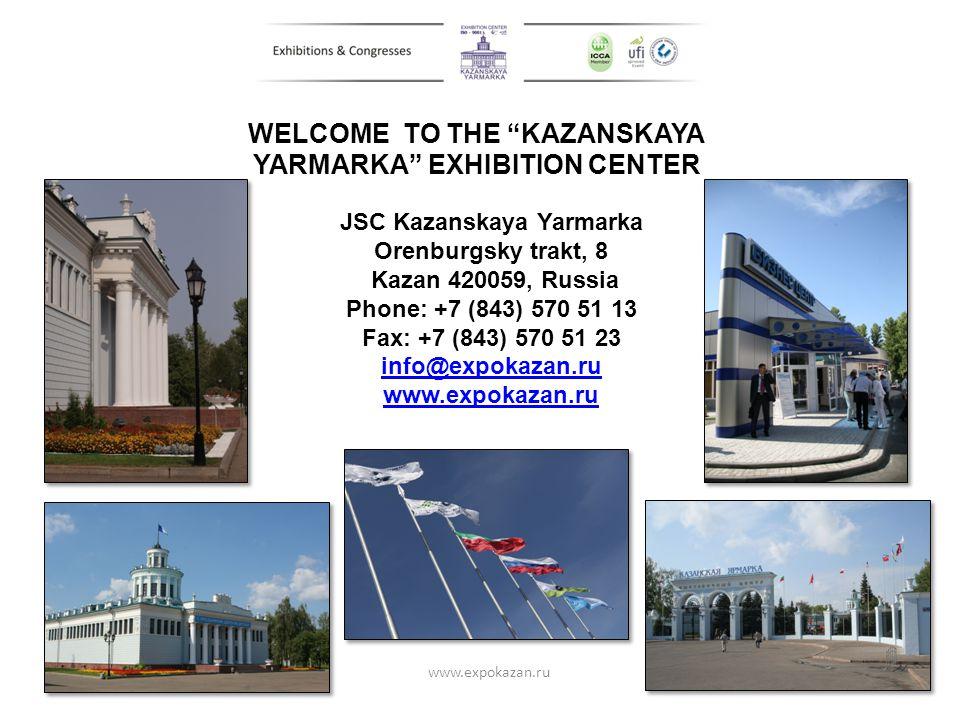 WELCOME TO THE KAZANSKAYA YARMARKA EXHIBITION CENTER