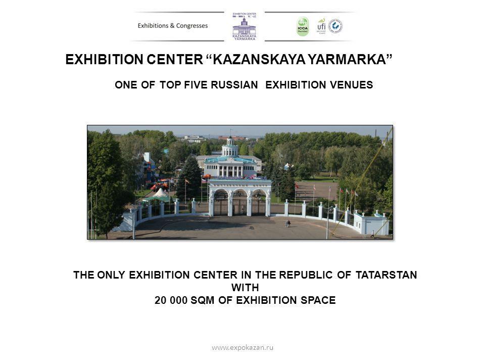 EXHIBITION CENTER KAZANSKAYA YARMARKA