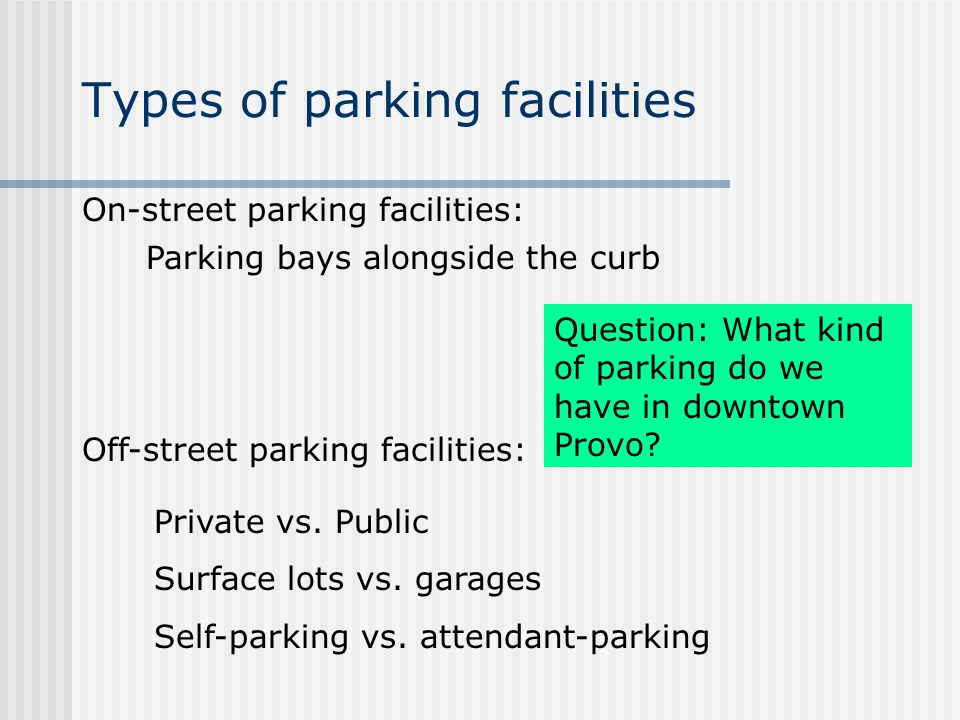 Types of parking facilities