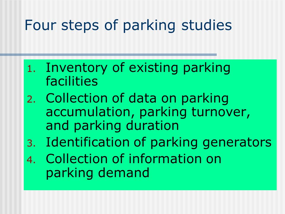 Four steps of parking studies