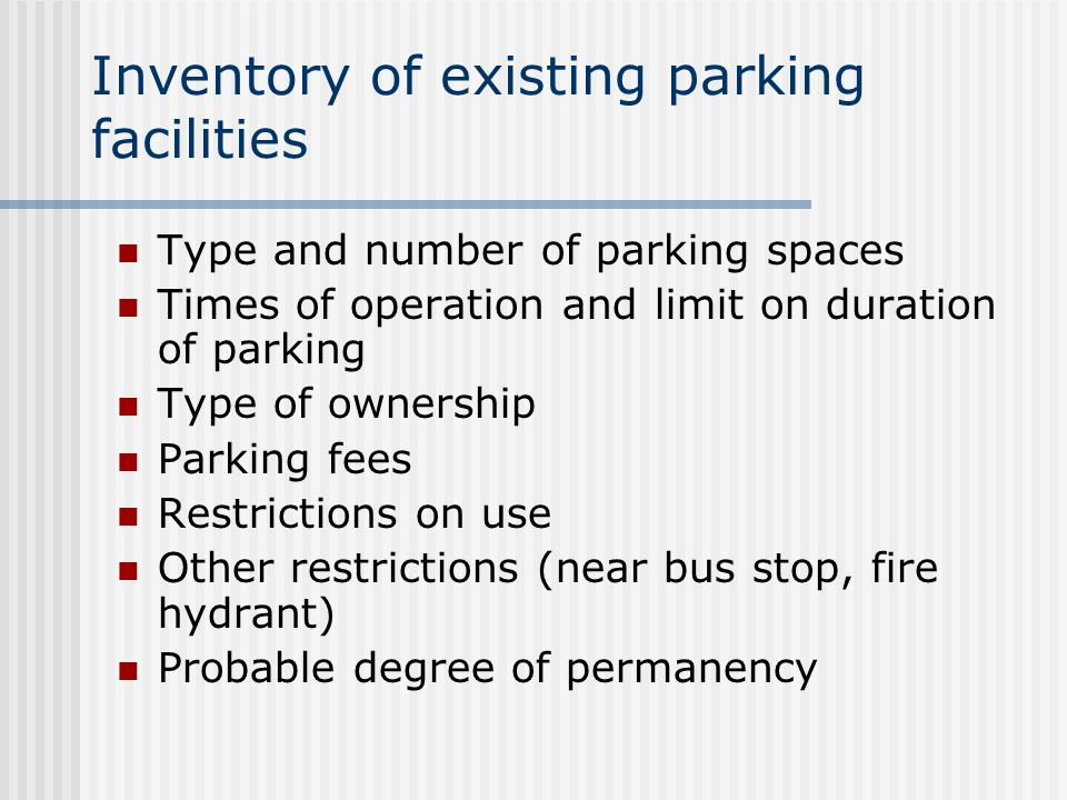 Inventory of existing parking facilities