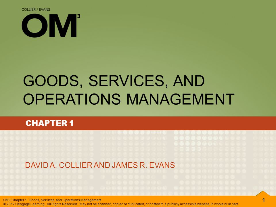GOODS, SERVICES, AND OPERATIONS MANAGEMENT