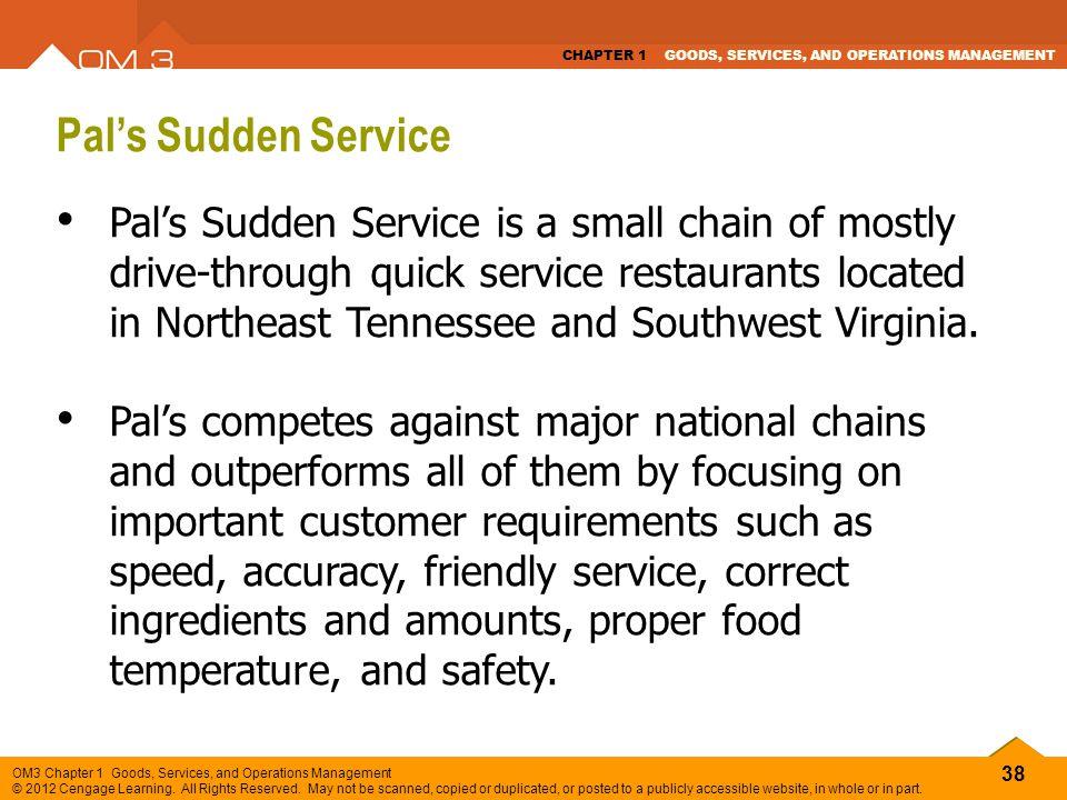 Pal's Sudden Service