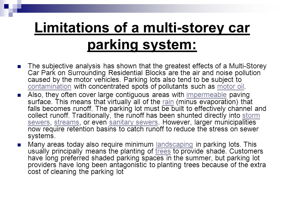 Limitations of a multi-storey car parking system: