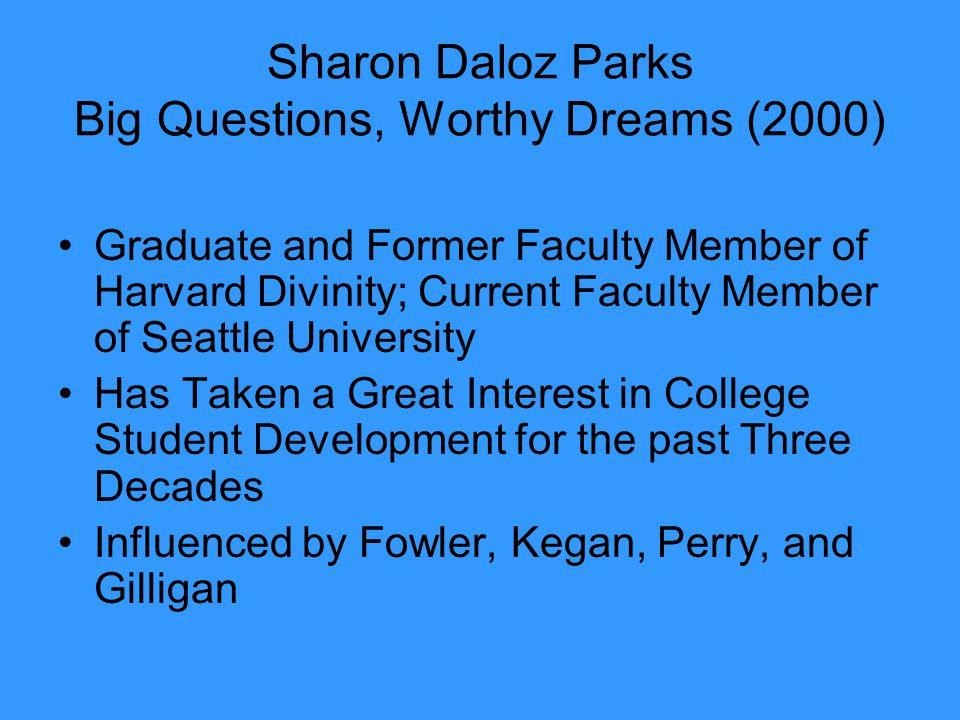 Sharon Daloz Parks Big Questions, Worthy Dreams (2000)