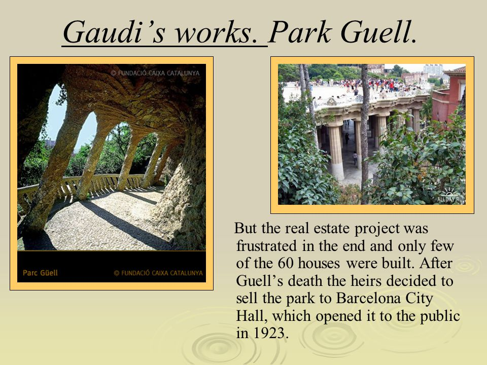 Gaudi's works. Park Guell.