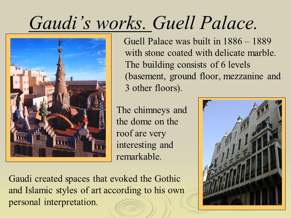 Gaudi's works. Guell Palace.