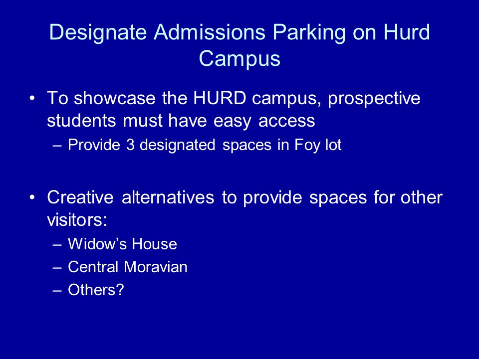Designate Admissions Parking on Hurd Campus