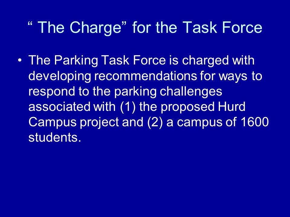 The Charge for the Task Force