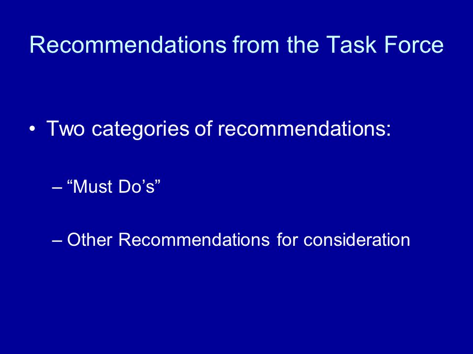 Recommendations from the Task Force