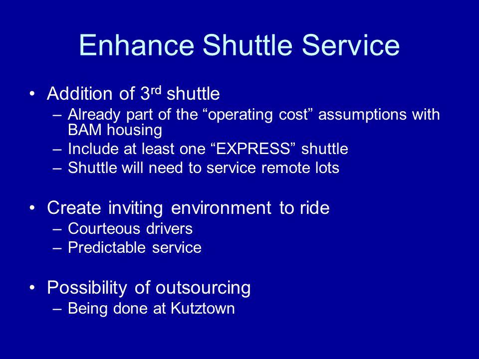 Enhance Shuttle Service