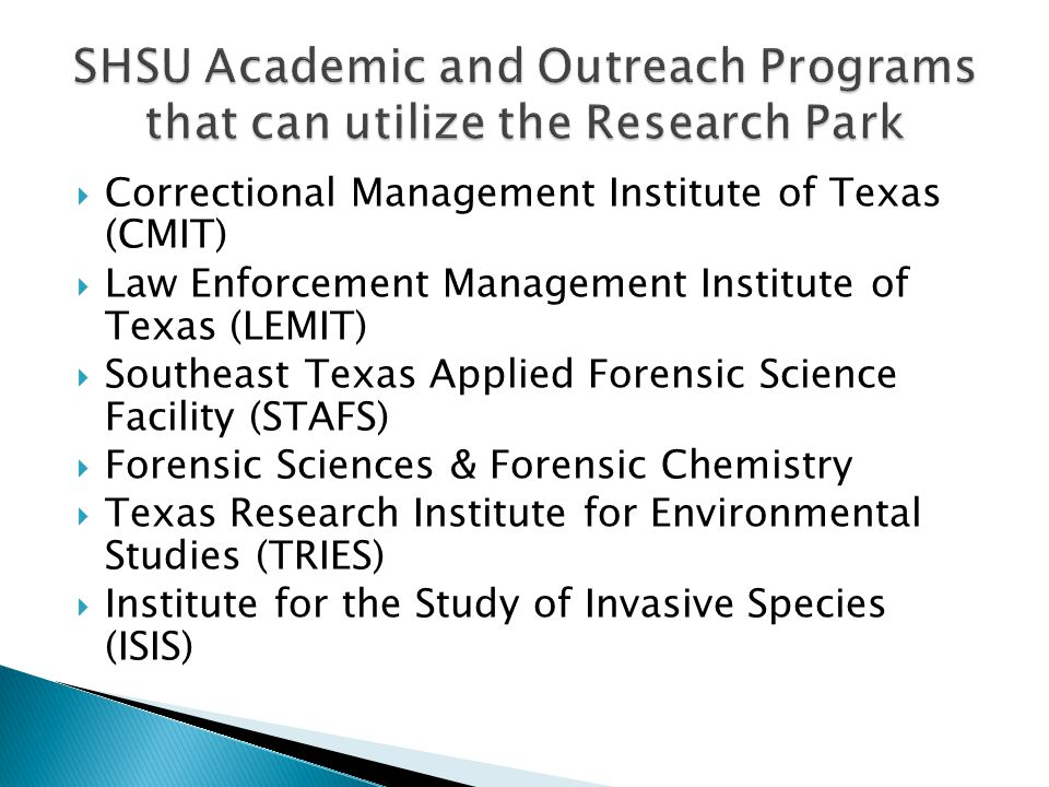 SHSU Academic and Outreach Programs that can utilize the Research Park