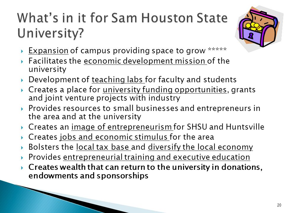 What's in it for Sam Houston State University