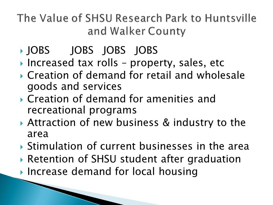 The Value of SHSU Research Park to Huntsville and Walker County