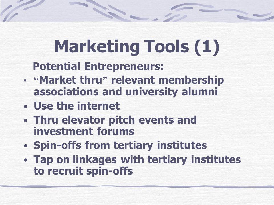 Marketing Tools (1) Potential Entrepreneurs: