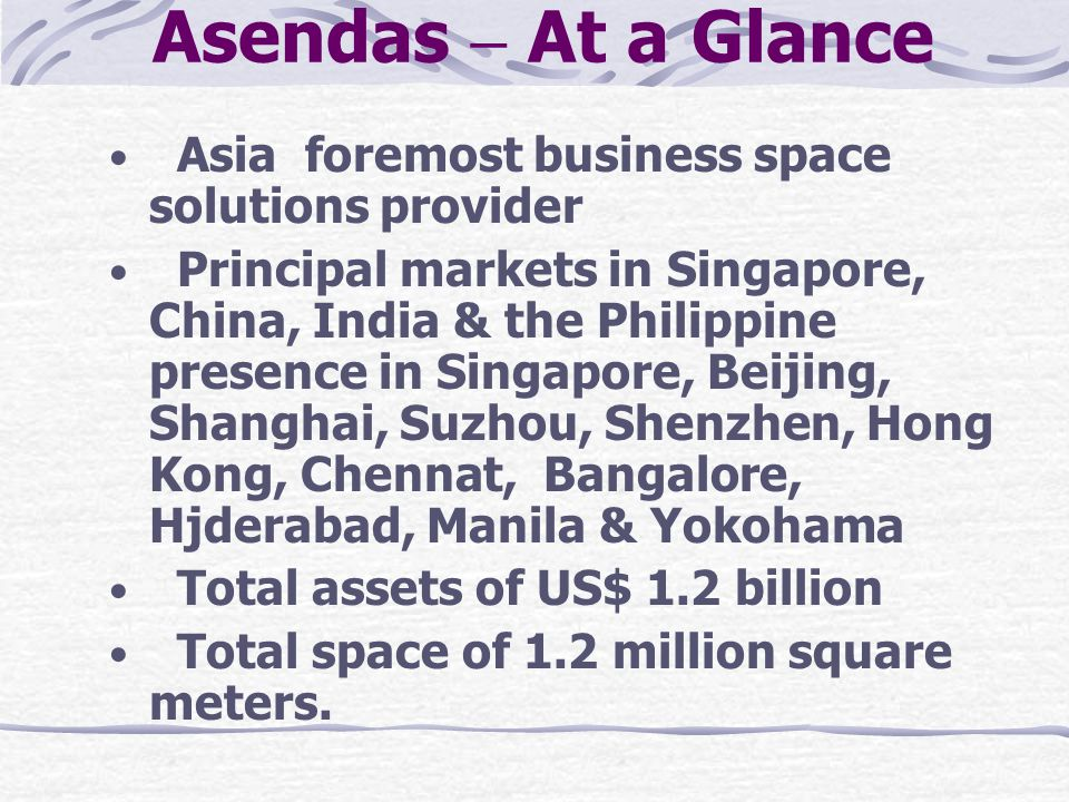 Asendas – At a Glance Asia foremost business space solutions provider
